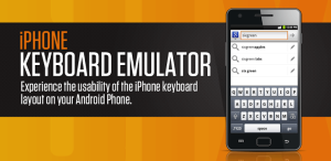 iPhone Keyboard Emulator,android phones,iPhone Keyboard Emulator for android,iPhone Keyboard for android,techbuzzes