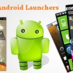 Launchers for Android, Android Launcher App, techbuzzes, Android Mobile Launchers, Launchers For Android Mobile