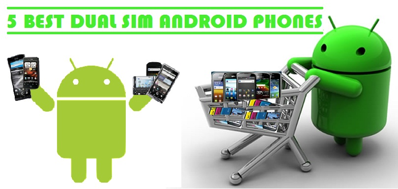 Dual SIM Android Phones, Dual SIM Phones, Android Phones, Android Buy