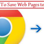 Save Web Pages To PDF, Chrome to PDF, techbuzzes