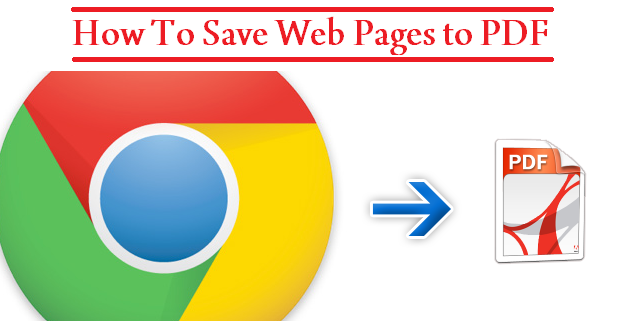 Save Web Pages To PDF, Chrome to PDF, techbuzzes