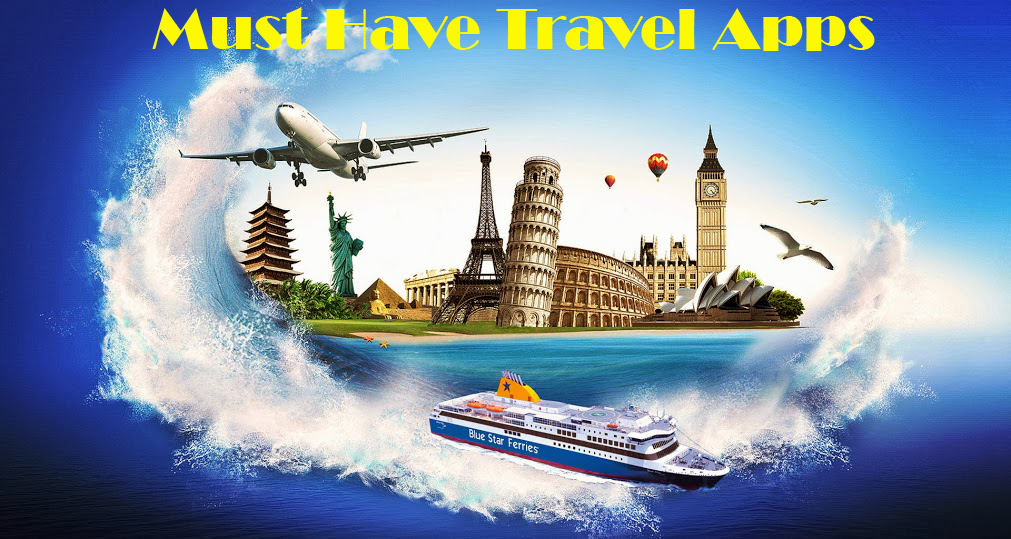 Must Have Travel Apps, Travel Apps, Travel Apps for iOS, Travel Apps for Android, Travel Apps for Android & iOS, TechBuzzes, TechBuzzes.com