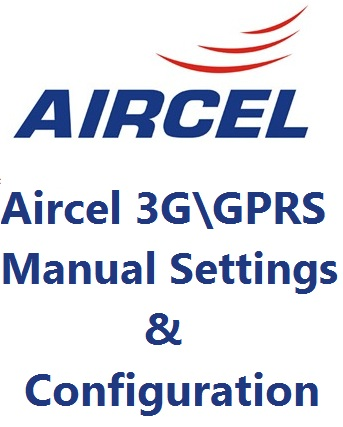 Aircel GPRS Manual Settings, Aircel Mobile GPRS Settings, Aircel Logo, TechBuzzes,