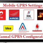 Mobile GPRS Settings, Aircel Mobile GPRS Settings, Airtel Mobile GPRS Settings, idea Mobile GPRS Settings,