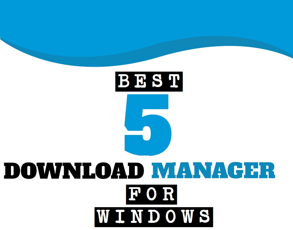 Download Managers for Windows, 1. Internet Download Manager, 2. Free Download Manager, Real Downloader, Orbit Downloader, Download Accelerator Plus