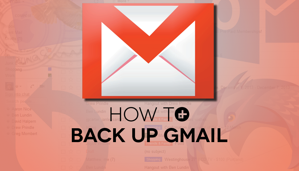 back up your Gmail emails, back up your Gmail, back up your emails, techbuzzes