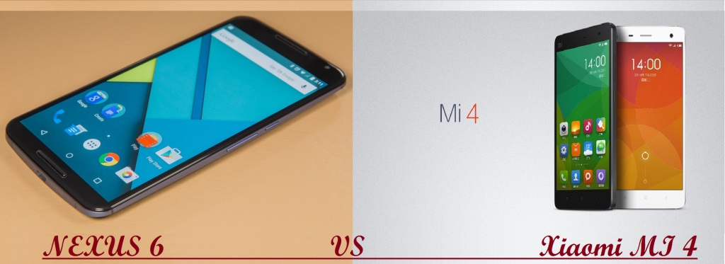 NEXUS 6 and Xiaomi MI 4,techbuzzes