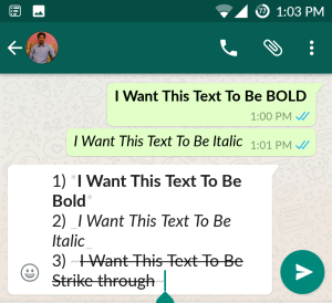How to send BOLD, ITALIC, STRIKE texts through WhatsApp Messenger, whatsapp text formatting