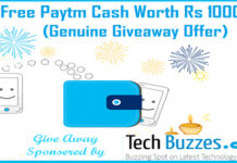 Free Paytm Cash, Paytm Giveaway, Paytm cash Giveaway, Paytm Giveaway techbuzzes, techbuzzes.com, techbuzzes,