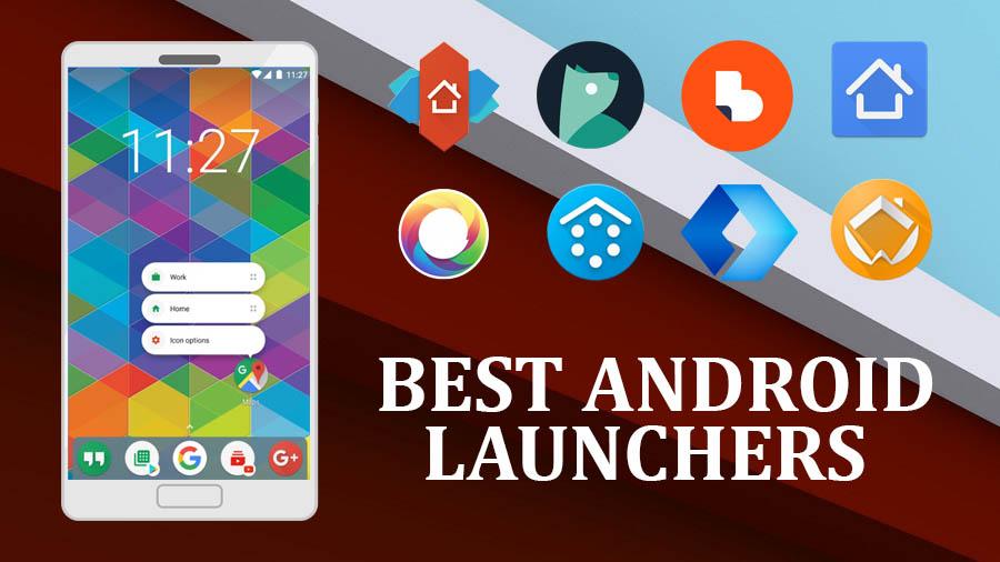 Best Android Launcher, Best Android Launchers, techbuzzes